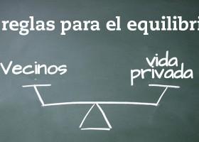 Los vecinos y la vida privada: 6 Reglas claras para el equilibrio