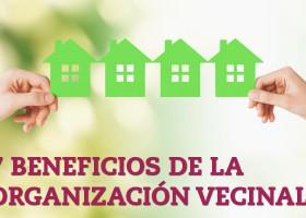 7 beneficios de la organización vecinal