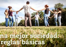 Una mejor sociedad: 5 reglas básicas