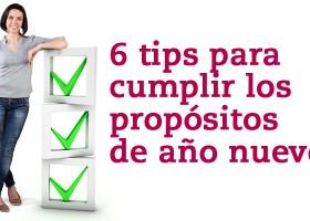 6 tips para cumplir los propósitos de año nuevo