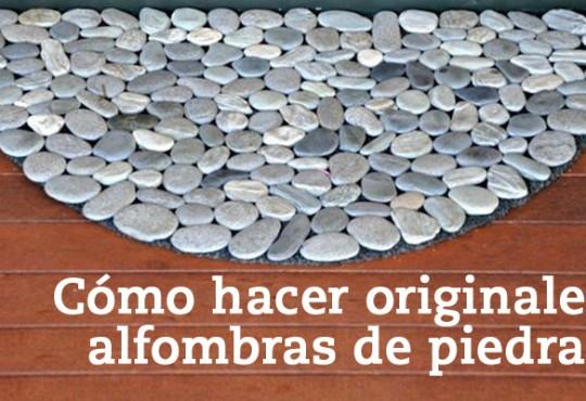 Cómo hacer originales alfombras de piedra