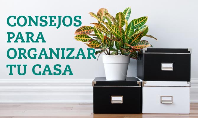 Consejos para organizar tu casa blog oficial de grupo for Consejos para remodelar tu casa