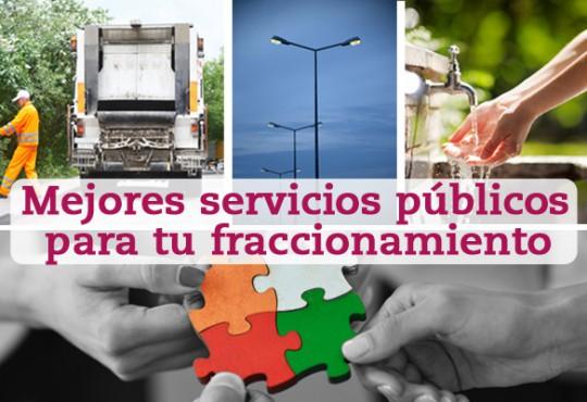 Mejores servicios públicos para tu fraccionamiento