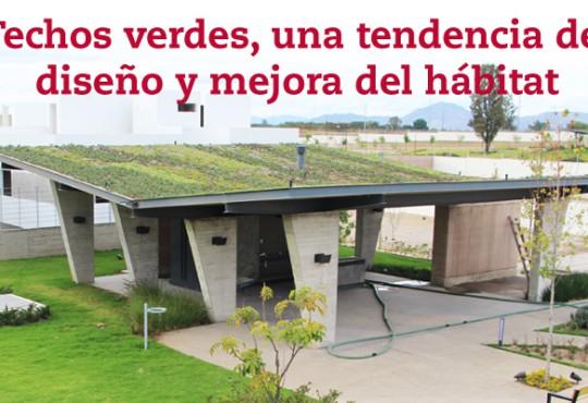 Techos verdes, una tendencia de diseño y mejora del hábitat