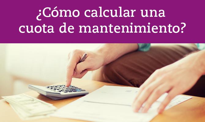 como-calcular-una-cuota-mantenimiento