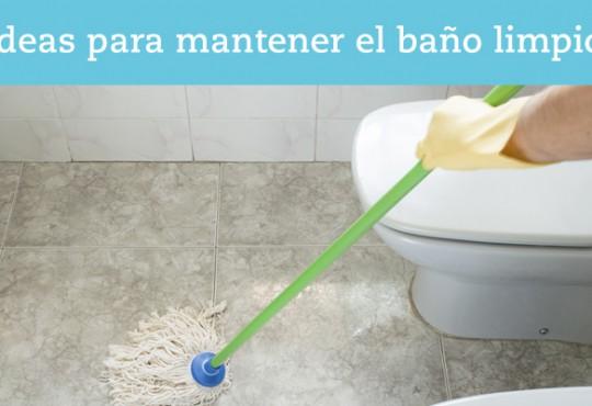 Mantén el baño limpio