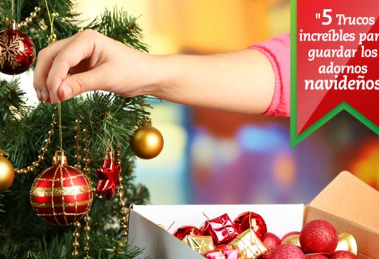5 Trucos increíbles para guardar los adornos navideños