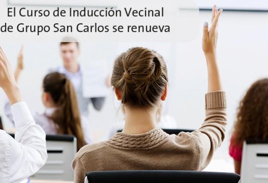 El Curso de Inducción Vecinal de Grupo San Carlos se renueva.