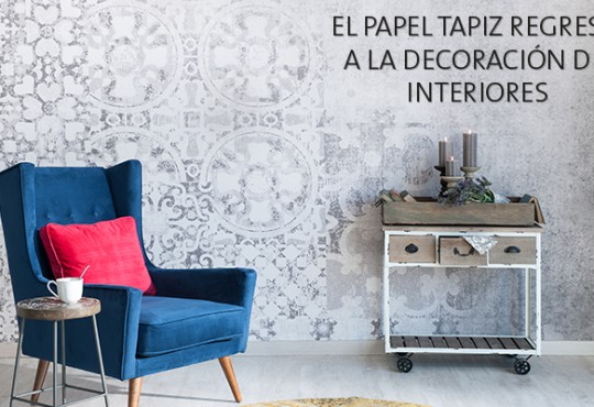 El papel tapiz regresa a la decoración de interiores