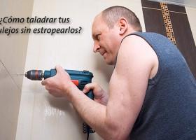 ¿Cómo taladrar tus azulejos sin estropearlos?