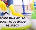 ¿Cómo limpiar las manchas de óxido del piso?