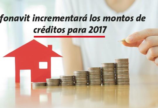 Infonavit incrementará los montos de créditos para 2017