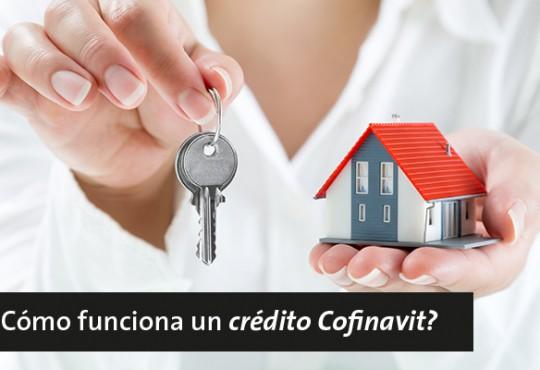 ¿Cómo funciona un crédito Cofinavit?