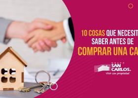 10 Cosas que necesitas saber antes de comprar una casa