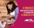 5 proyectos para hacer en casa durante la cuarentena en 10 minutos o menos
