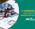 Las nuevas tendencias del Sector Inmobiliario en México